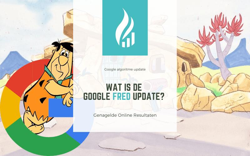 Wat is de Google Fred update?