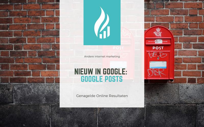 Nieuw in Google: Google Posts